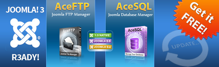 AceFTP & AceSQL are R3ADY for Joomla 3.0